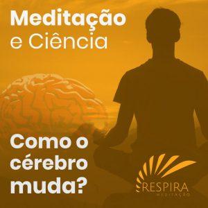 meditacao e ciencia como o cerebro muda com a meditacao 300x300 - Pacotes de Mídias Sociais